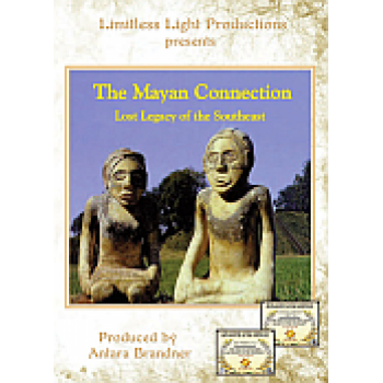 The Mayan Connection – Lost Legacy of the Southeast