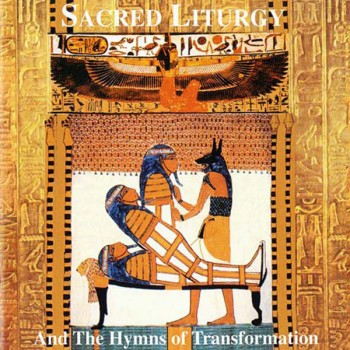 Sacred Liturgy and the Hymns of Transformation