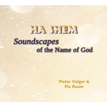 Ha Shem – Soundscapes of the Name of God