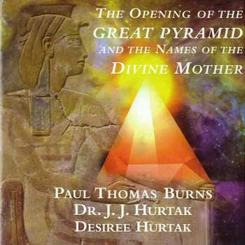 The Opening of the Great Pyramid and the Names of the Divine Mother